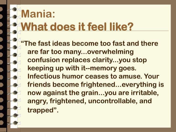 Mania: