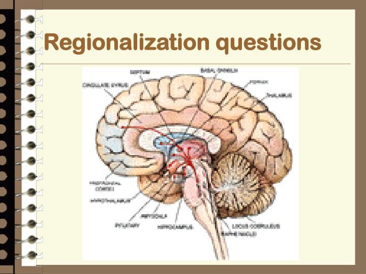 Regionalization questions