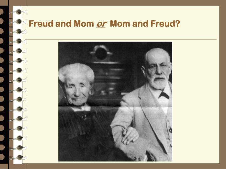 Freud and Mom
