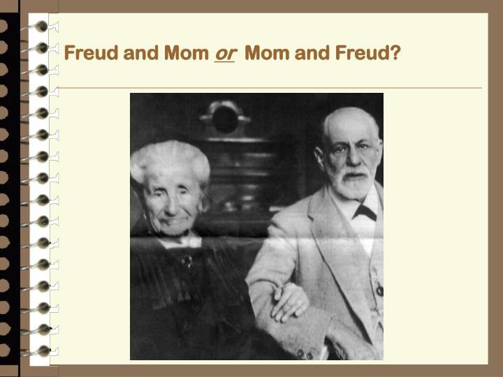 Freud and Mom