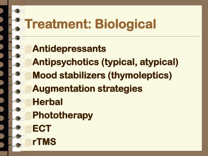 Treatment: Biological