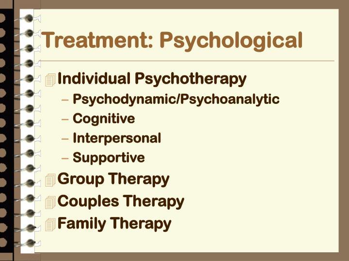 Treatment: Psychological