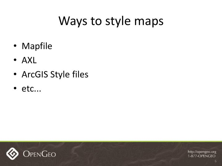 Ways to style maps