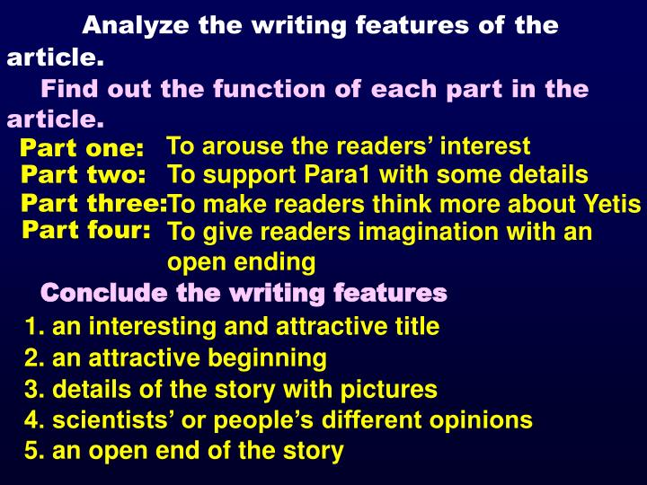 Analyze the writing features of the article.