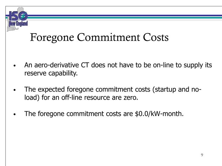 Foregone Commitment Costs