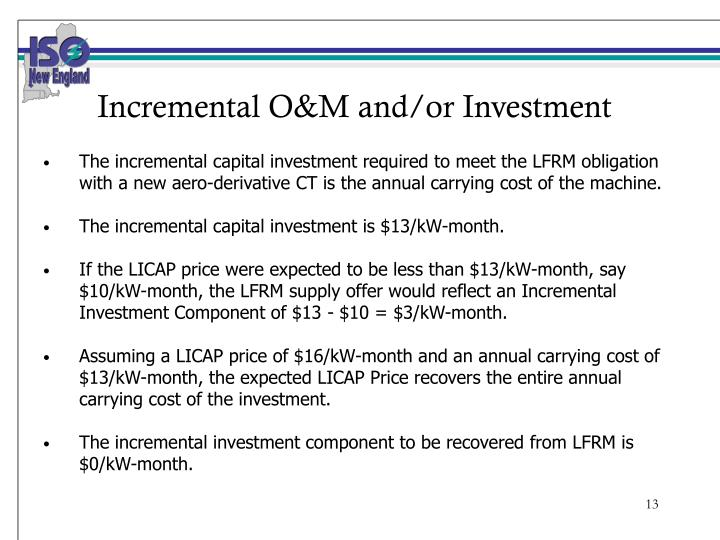 Incremental O&M and/or Investment