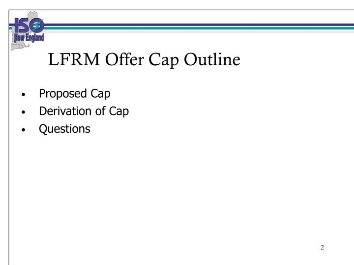 Lfrm offer cap outline