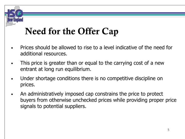 Need for the Offer Cap