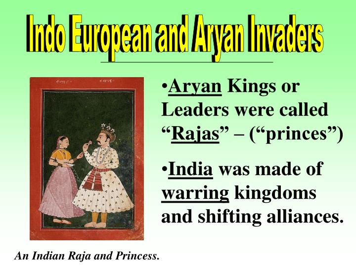 Indo European and Aryan Invaders
