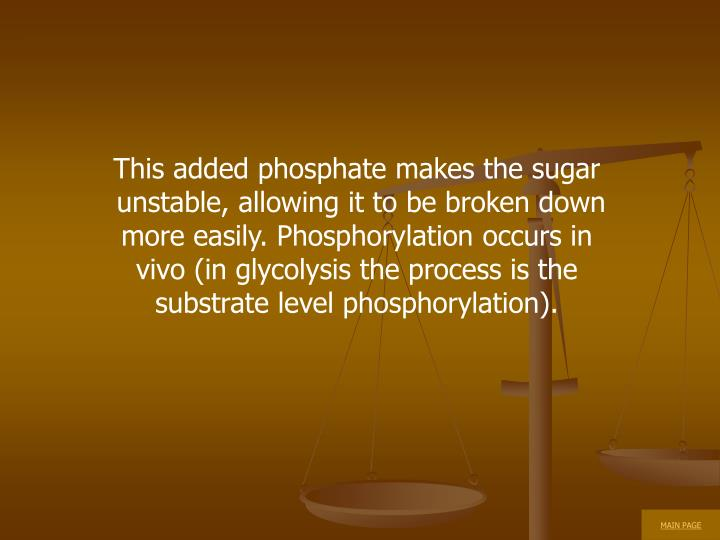 This added phosphate makes the sugar