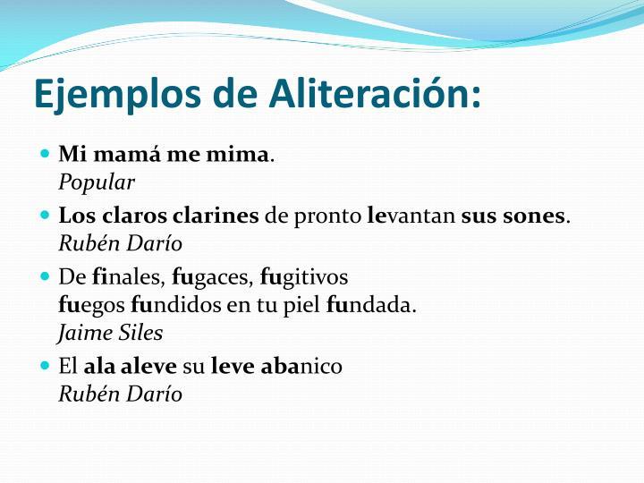 Ejemplos de Aliteración