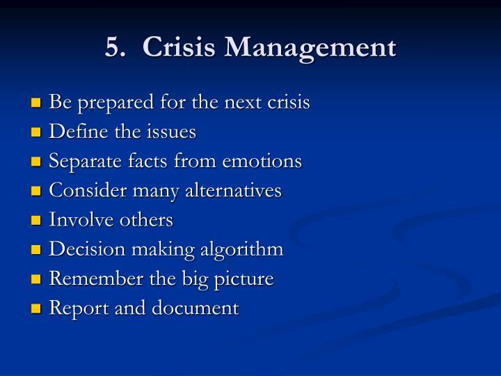 5.  Crisis Management