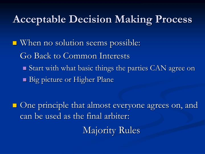 Acceptable Decision Making Process