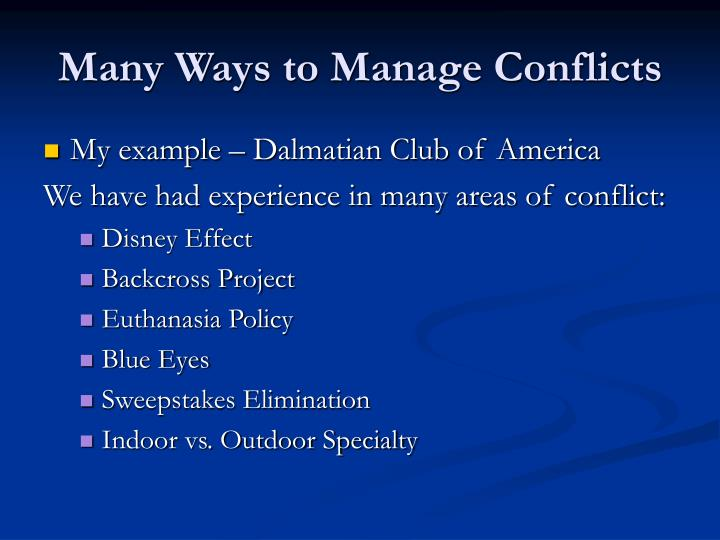 Many Ways to Manage Conflicts