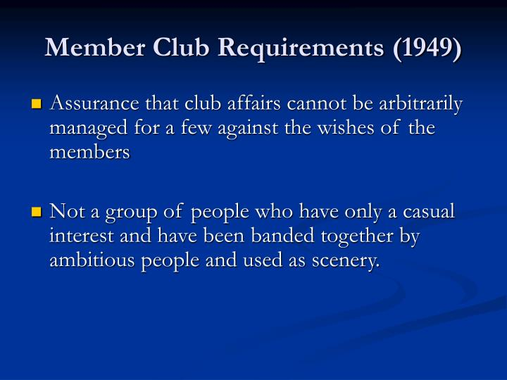Member Club Requirements (1949)