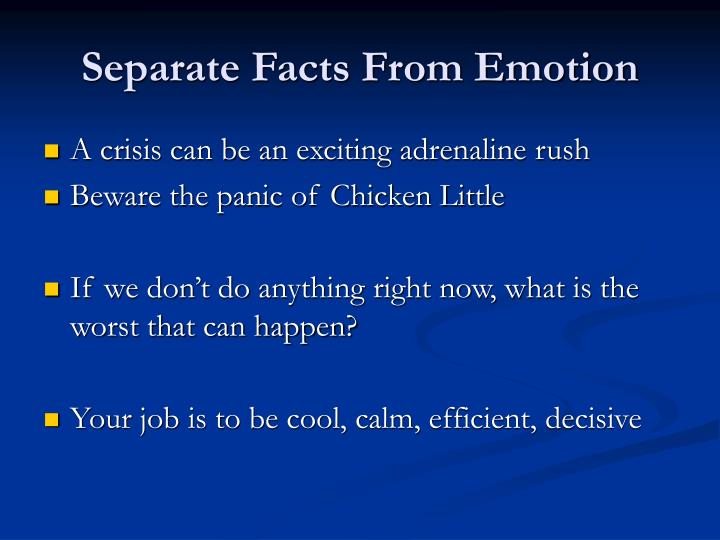Separate Facts From Emotion
