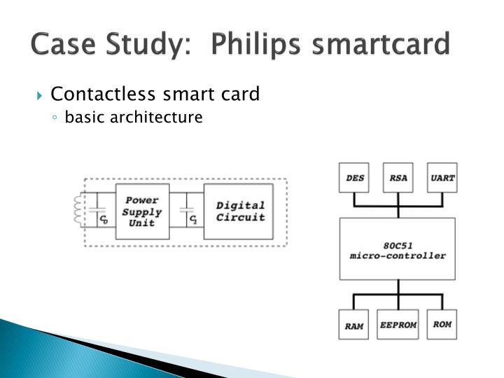 Case Study:  Philips smartcard