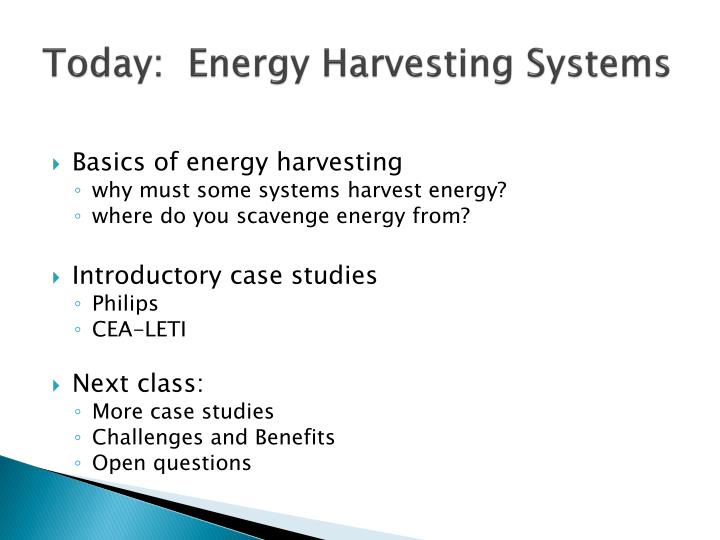 Today:  Energy Harvesting Systems