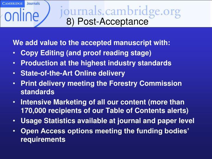 8) Post-Acceptance