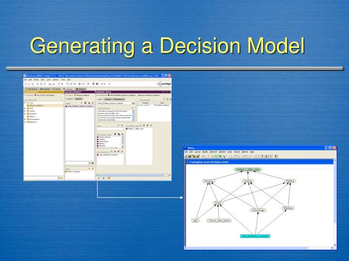 Generating a Decision Model
