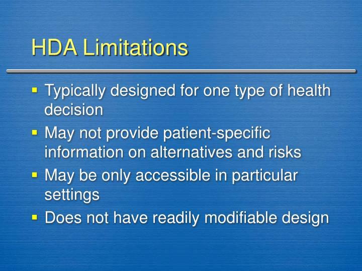 HDA Limitations