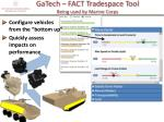 gatech fact tradespace tool being used by marine corps