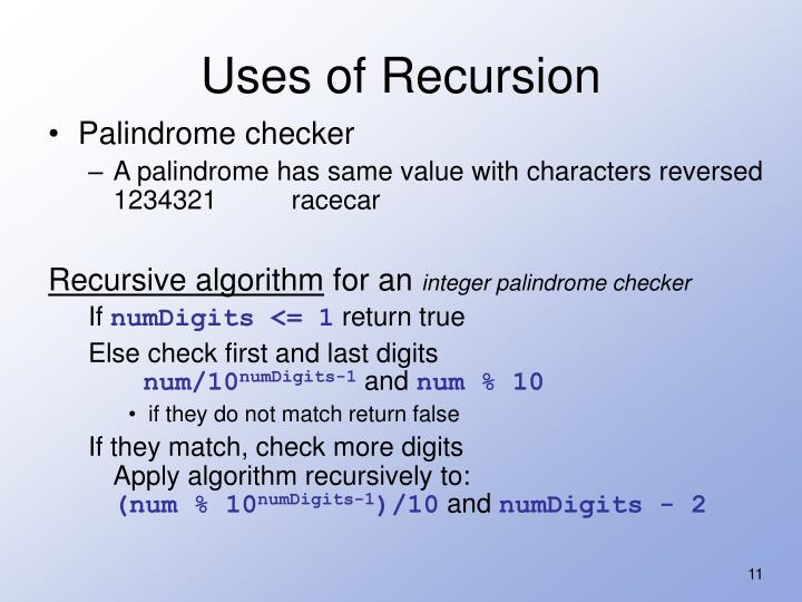 Uses of Recursion