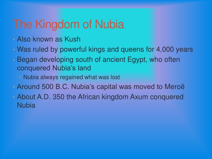 The Kingdom of Nubia