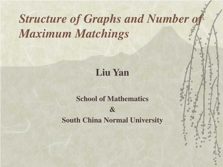 Structure of Graphs and Number of Maximum Matchings