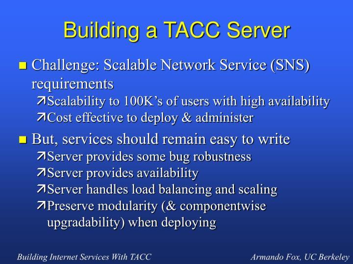 Building a TACC Server