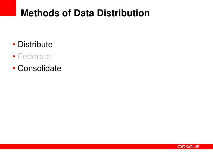 Methods of Data Distribution