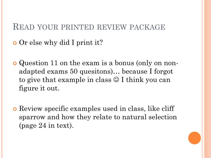 Read your printed review package