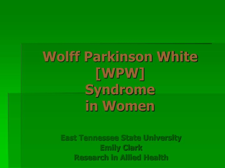 Wolff Parkinson White