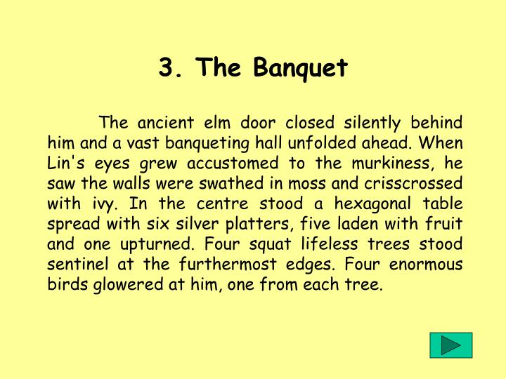 3. The Banquet