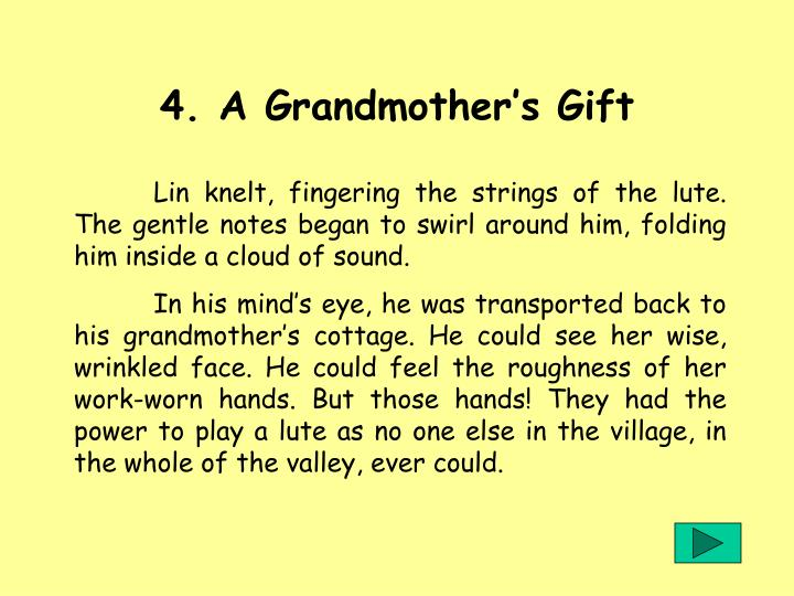 4. A Grandmothers Gift