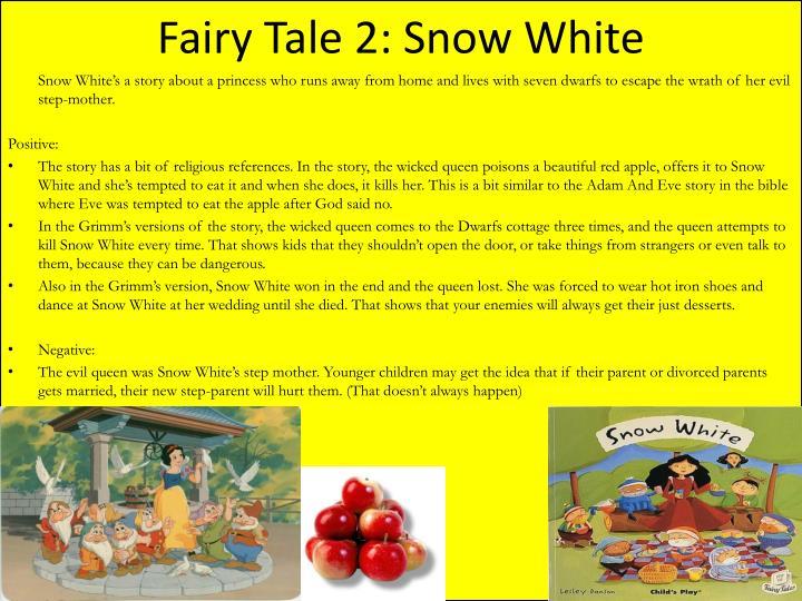 Fairy Tale 2: Snow White