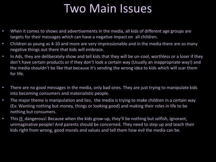 Two Main Issues