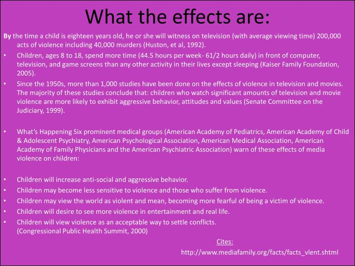 What the effects are: