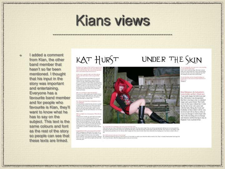 Kians views
