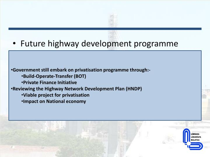 Future highway development programme