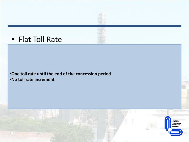 Flat Toll Rate