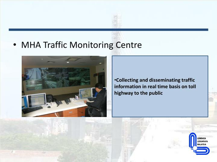 MHA Traffic Monitoring Centre