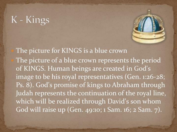 K - Kings