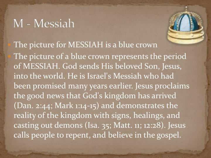M - Messiah
