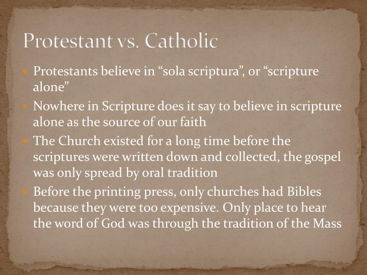 Protestant vs. Catholic