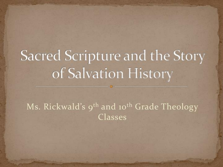 Sacred scripture and the story of salvation history