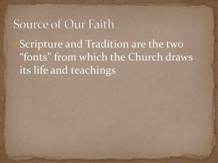 Source of Our Faith