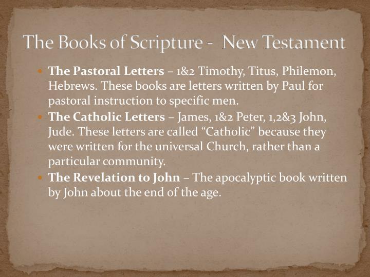 The Books of Scripture -  New Testament