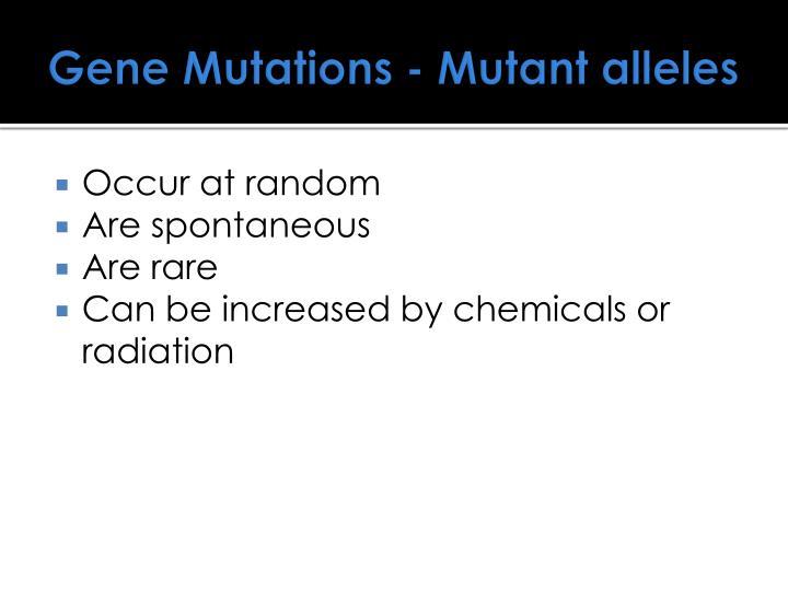 Gene Mutations - Mutant alleles