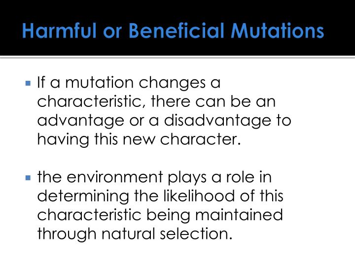 Harmful or Beneficial Mutations